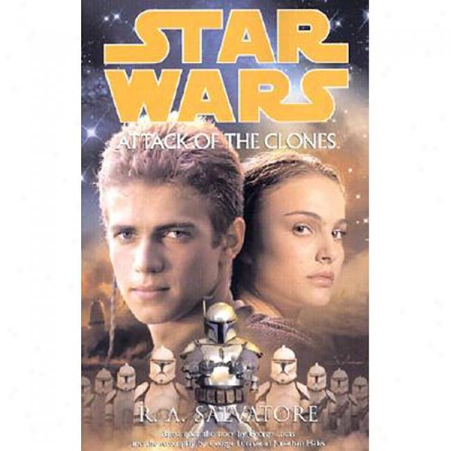 Star Wars Attak Of The Clones By R. A. Salvatore, Isbn 0345428811