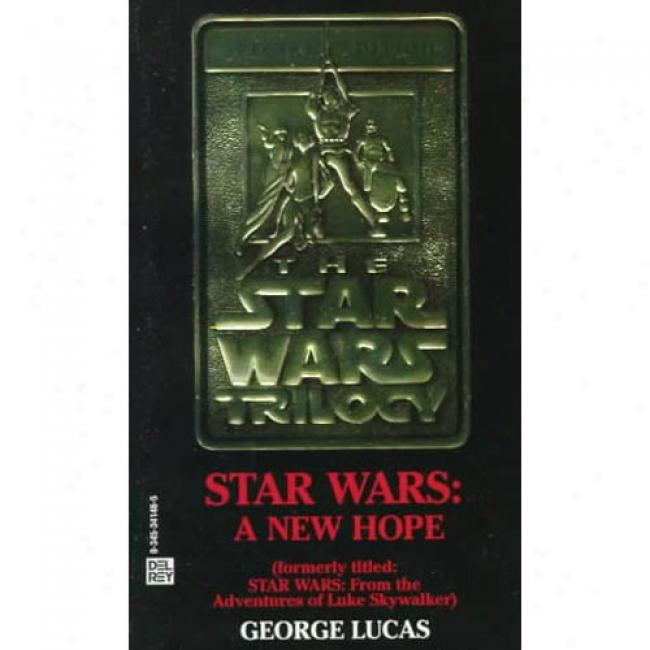 Star Wars By George Lucas, Isbn 0345341465