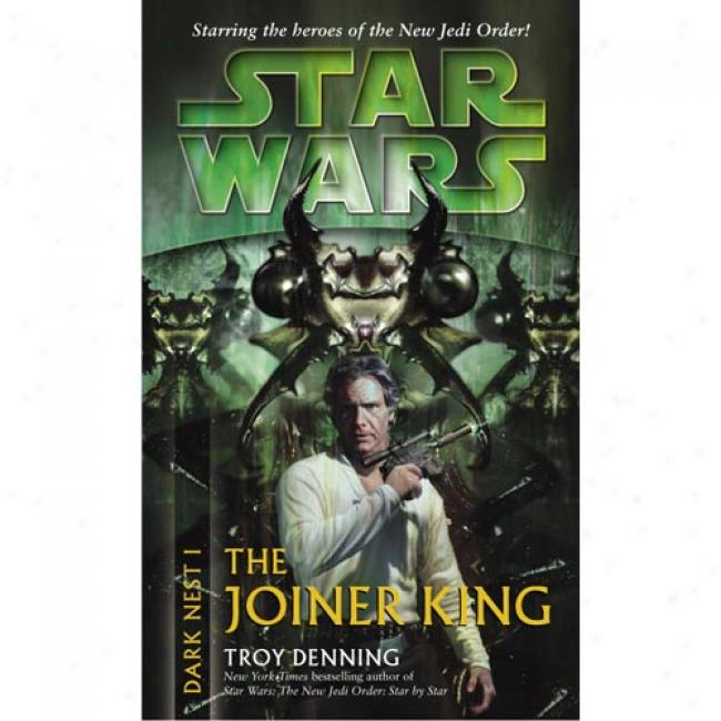 Star Wars: Dark Nest I: The Joiner King