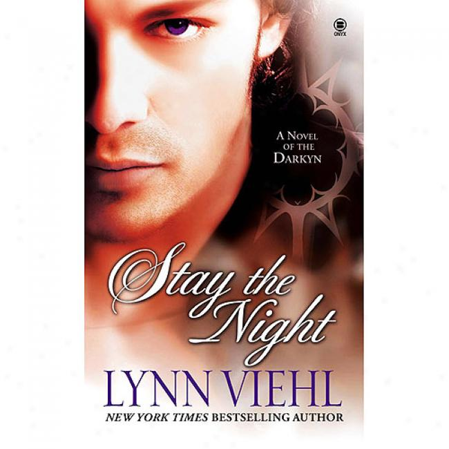 Stay The Night: A Novel Of The Darkyn