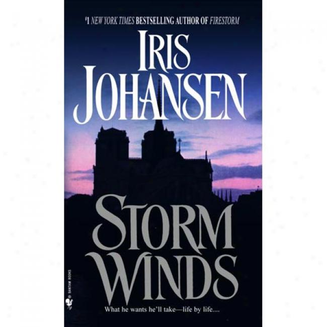 Storm Winds By Iris Johansen, Isbn 0553290320