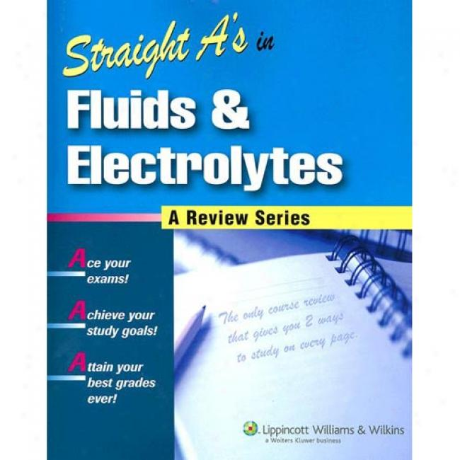 Straight A's In Fluids & Electrolytes [with Cdrom]