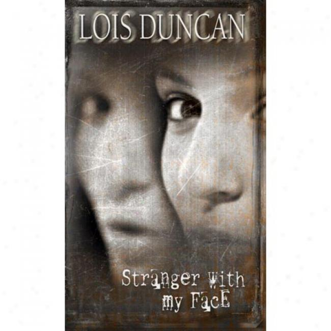 Stranger With My Face By Lois Duncan, Isbn 0440983568