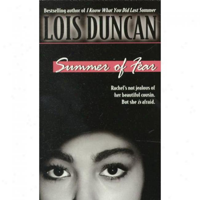 Summer Of Fear By Lois Duncan, Isbn 044098324x