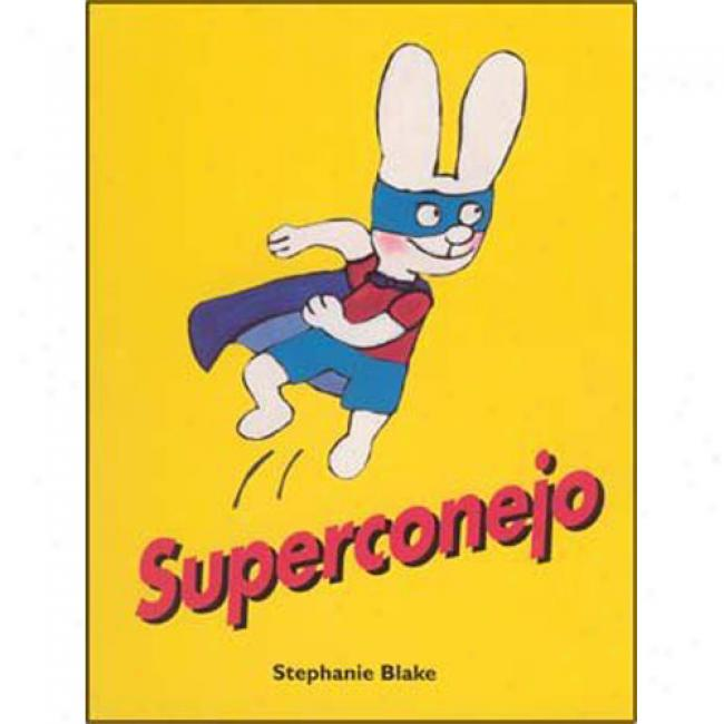 Superconejo = Super Rabbit