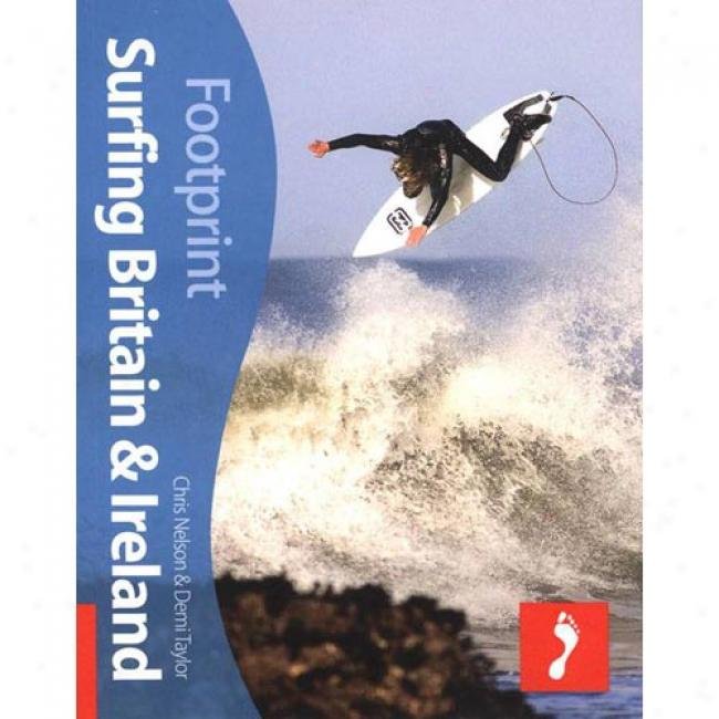 Surfing Britain & Ireland, 2nd: Tread Your Possess Path