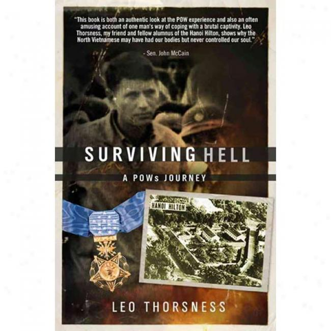 Surviving Hell: A Pow's Travel