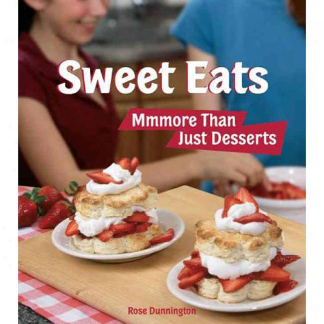 Sweet Eats: Mmmore Than Just Desserts