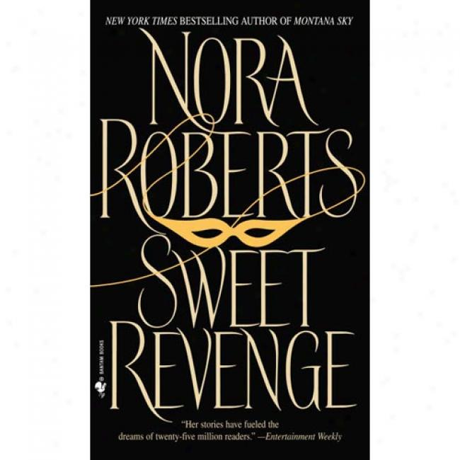 Wholesome Revenge By Nora Roberts, Isbn 5053278592