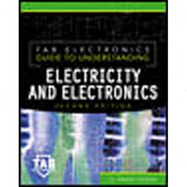 Tab Electronics Guide To Understanding Electricity And Elwctronics By G. Randy Slone, Isbn 0071360573