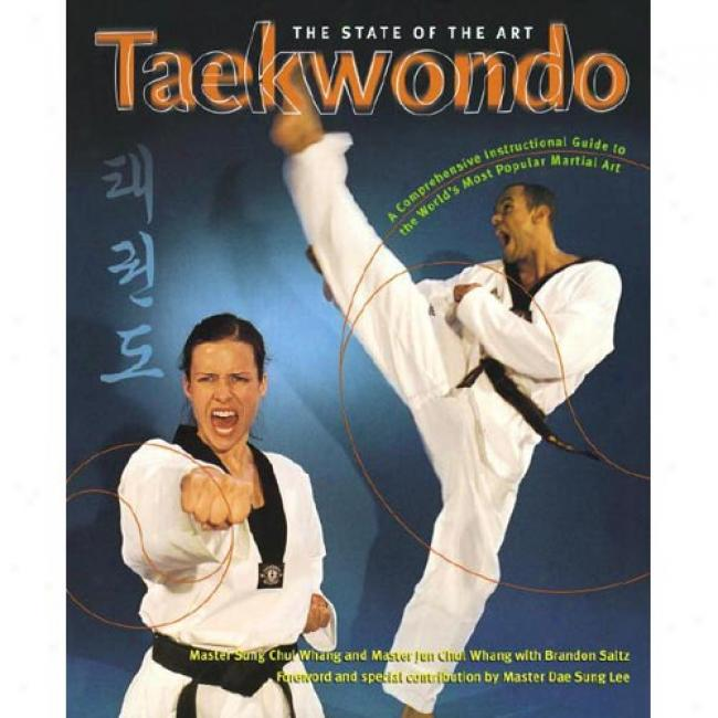 Taekwondo: The State Of The Art By Sung Chul Whang, Isbn 0767902149