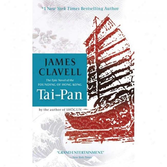 Tai-pan By James Clavell, Isbn 0440184622