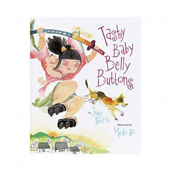 Tasty Baby Belly Buttons By Judy Sierra,I sbn 0679893695