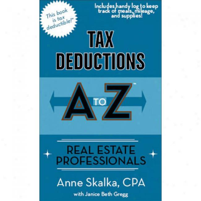 Tax Deductions A Too Z: Real Estate Professionals