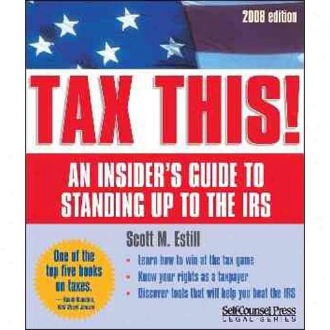 Demand This!: An Insider's Guide To Standing Up To The Irs