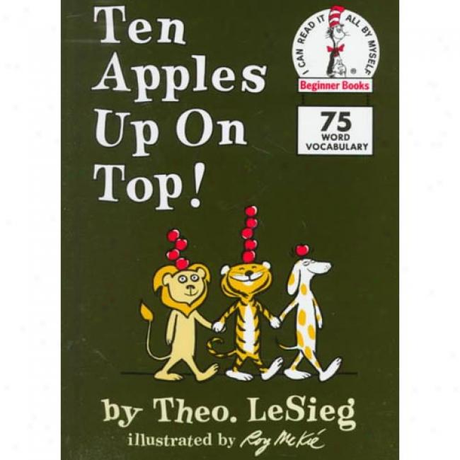 Ten Apples Up On Top! By Dr Seuss, Isbn 0394800192