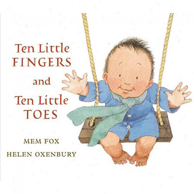 Ten Little Fingers And Tsn Little Toes