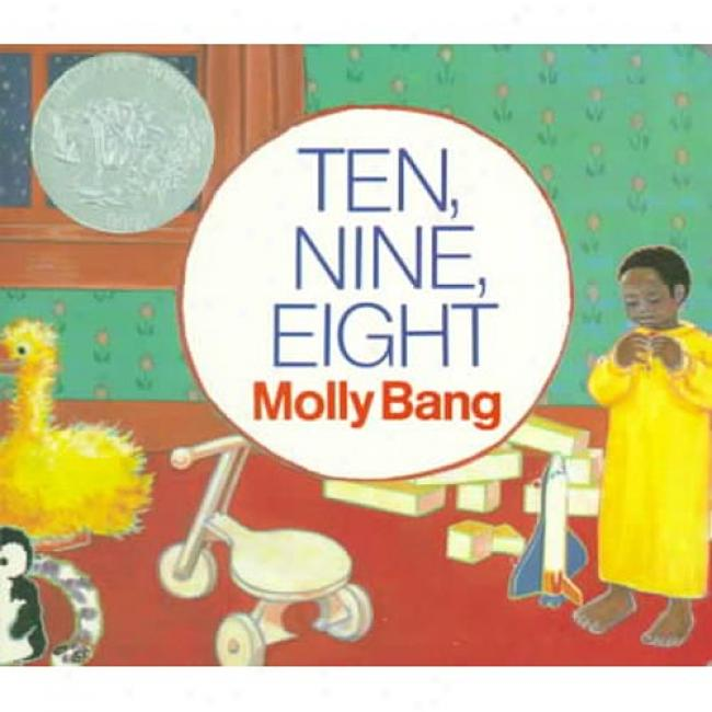 Ten, Nine, Eight By Molly Garrett Bang, Isbn 0688149014