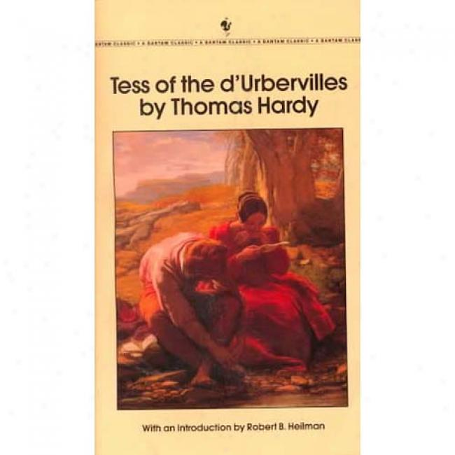 Tess Of The D'urbervilles By Thomas Hardy, Isbn 0553211684