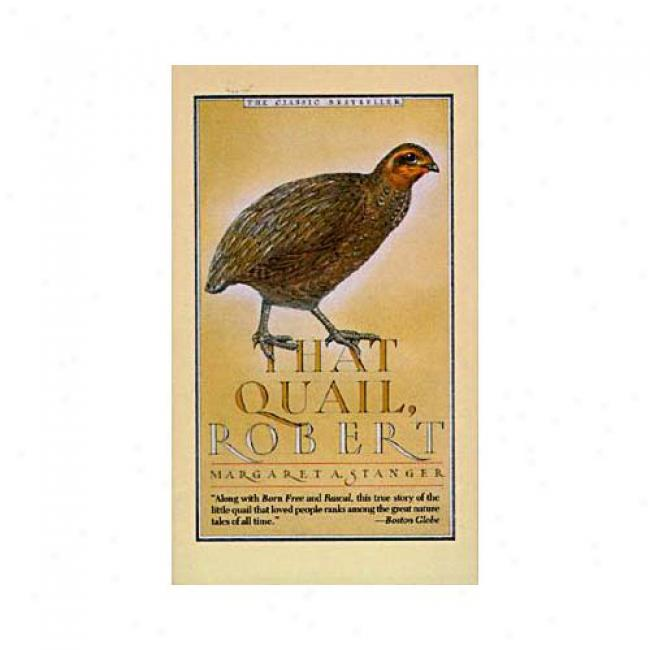 That Quail Robert By Margaret Stanger, Isbn 006081246x