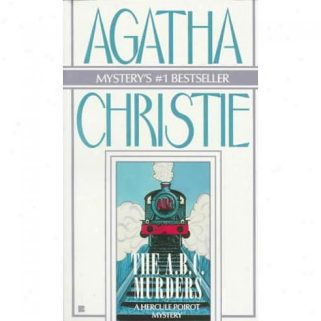 The A.b.c. Murders By Agatha Chrostie, Isbn 042513024x