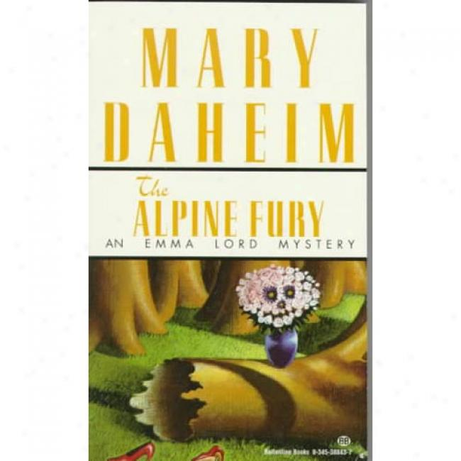 The Alpine Fury By Mary Daheim, Isbn 0345388437