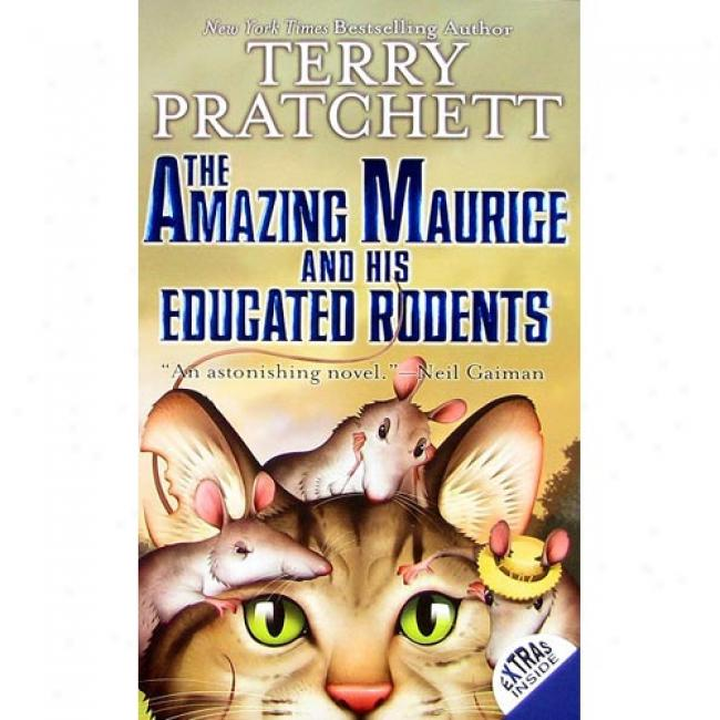 The Amazing Maurice And His Educated Rodents By Terry Pratchett, Isbn 0060012358
