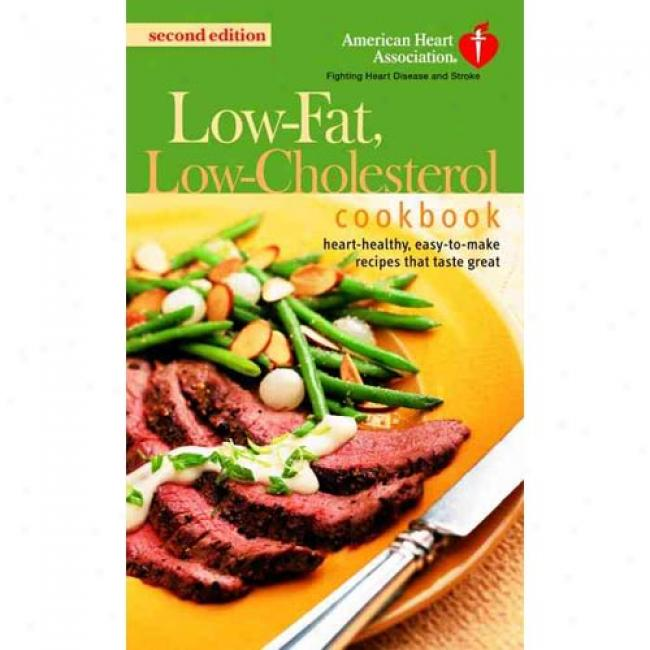 The American Heart Association Low-fat, Low-cholesterol Cookbook By Heart Association American, Idbn 0345461827
