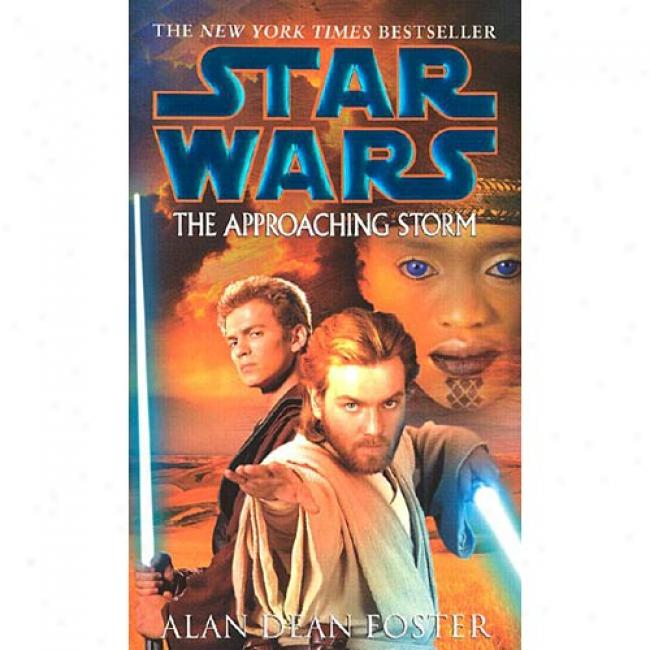The Approaching Storm By Alan Dean Foster, Isbn 0345442997