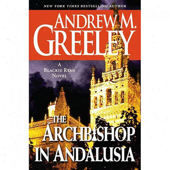 The Archbishop In Andalusia