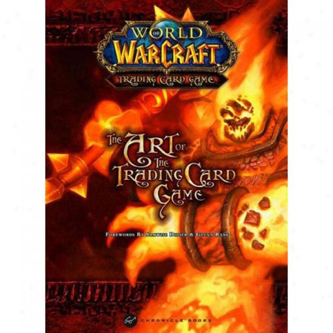 The Art Of The Trading Card Game: Volume 1