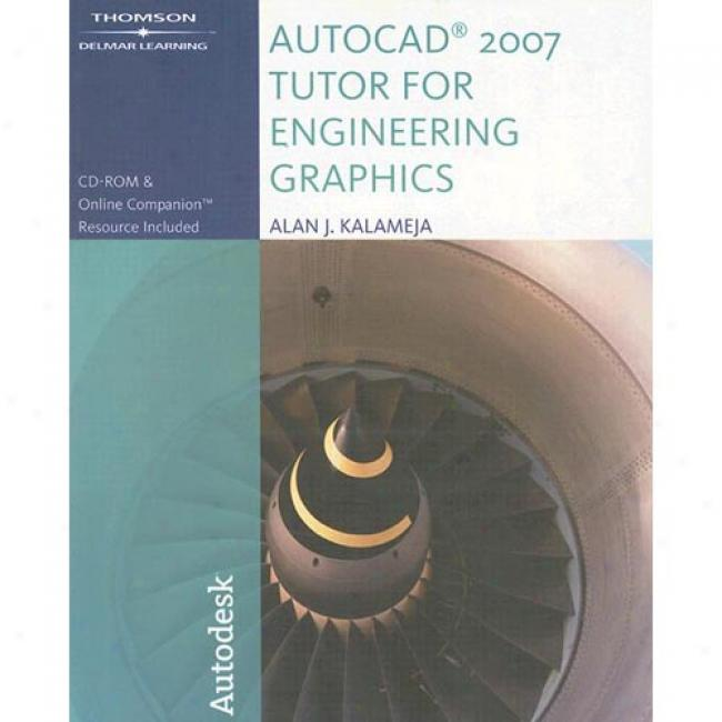 The Autocad 2007 Tutor For Engineering Graphics [with Cdrom]