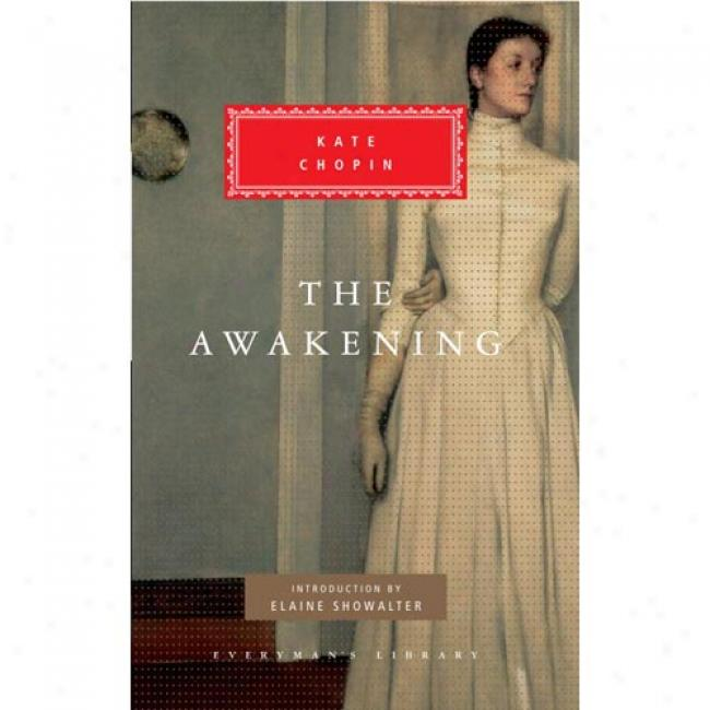 The Awakening: A Solitary Soul By Kate Chopin, Isbn 0679417214