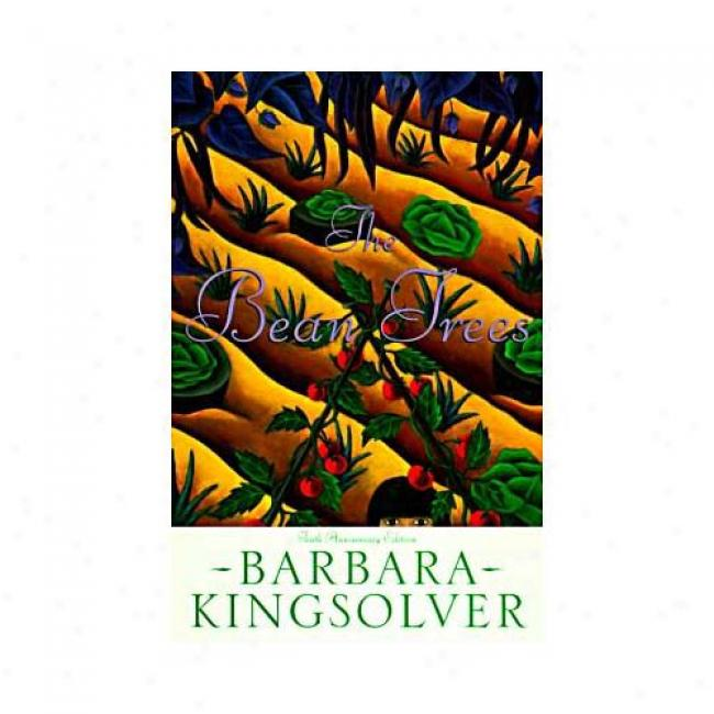 The Bean Trees By Barbara Kingsolver, Isbn 0060175796