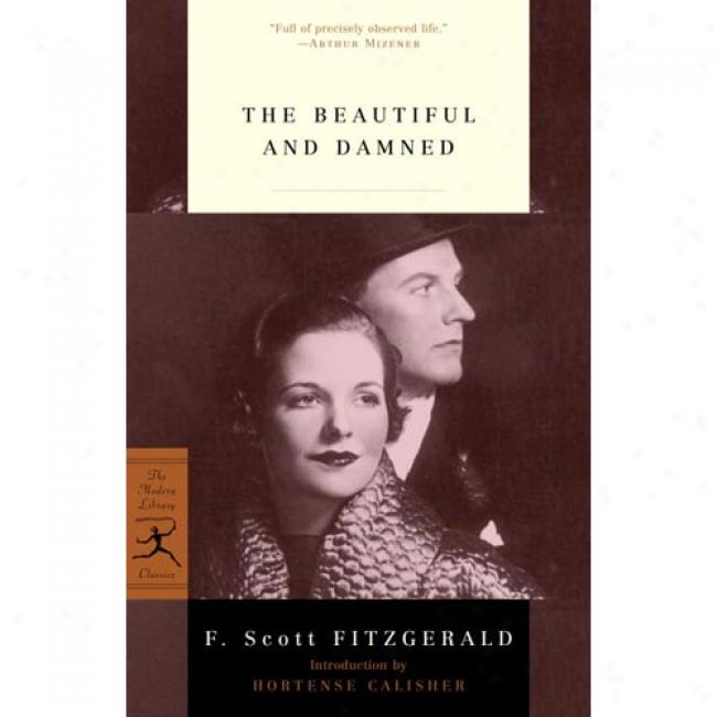 The Beautiful And Damned By F. Scott Fitzterald, Isbn 0375759646