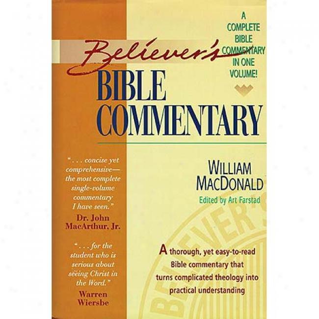 The Believer's Bible Memoir By W. Macdonald, Isbn 0785212167