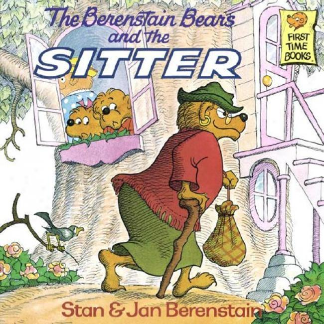 The Berenstain Bears And The Sitter By Stan Berenstain, Isbn 0394848373
