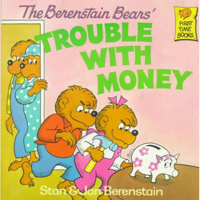 The Berenstain Bears' Trouble In the opinion of Money By Stan Berenstain, Isbn 0394859170