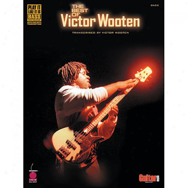 The Best Of Victor Wooten: Transcribed Near to Victor Wooten