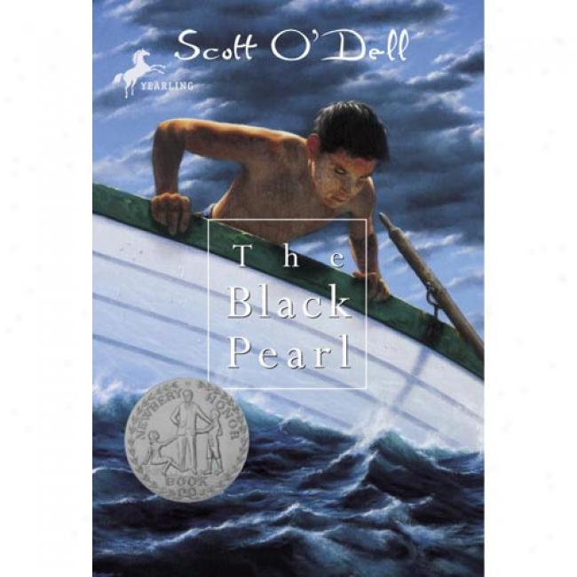 The Black Pearl By Scott O'dell, Isbn 0440411467