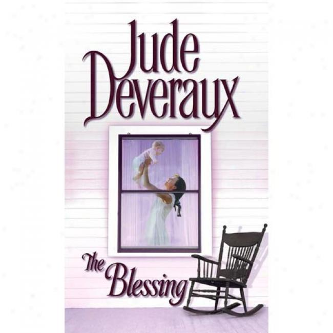 The Blessing By Jude Deveraux, Isbn 067189109x