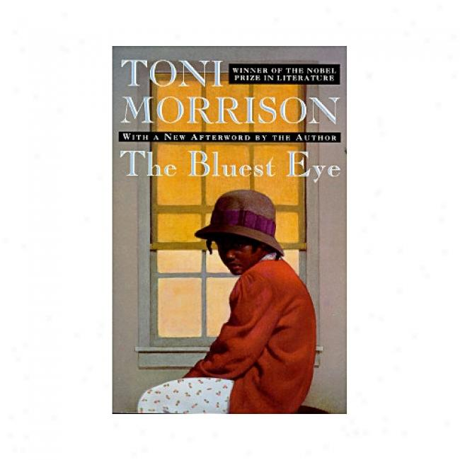 The Bluest Eye By Toni Morrison, Isn 0452273056