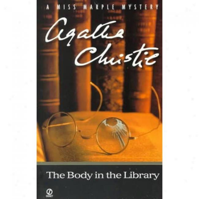The Body In The Library By Agatha Christie,I sbn 0451199871