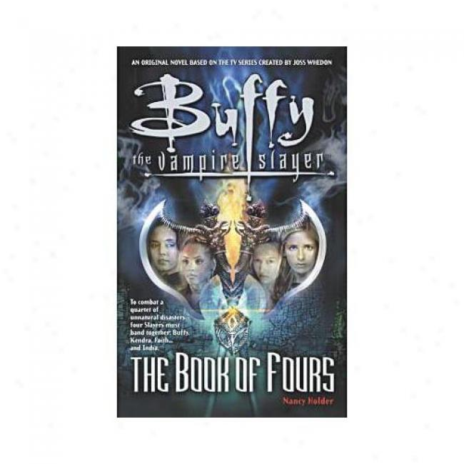 The Book Of Fours By Nancy Holder, Isbn 0743412419
