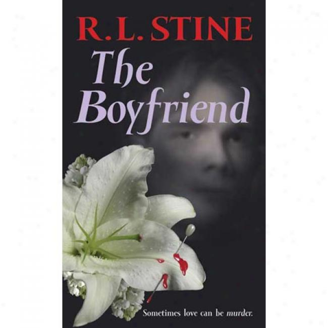 The Boyfriend By R. L. Stine, Isbn 0590432796