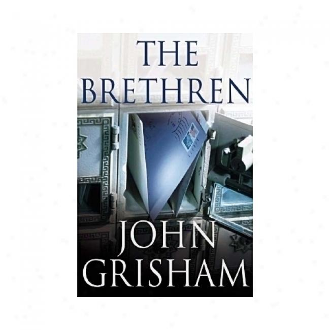 The Brethren By John Grisham, Isbn 0385497466