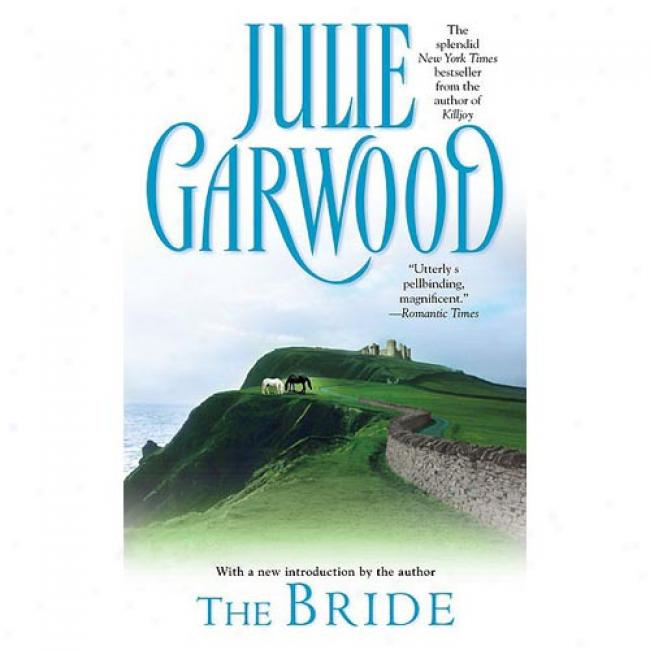 The Bride By Julie Garwood, Isbn 0671737791