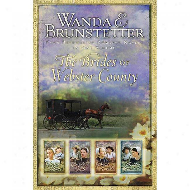 The Brides Of Webster County: Four Bestselling Romance Novels In One Volume