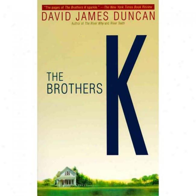 The Brothers K By David James Duncan, Isbn 055337849x