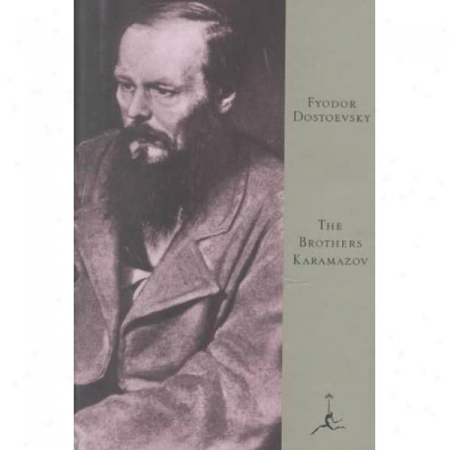Thw Brothers Karamozov By Fyodor M. Dostoevsky, Isbn 0679601813